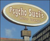 Psycho Suzi&#146s. a.k.a. the Hipster Hangout. Pretty cool joint in nordeast Minneapolis.